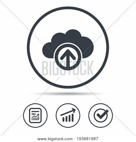 Upload from cloud icon. Data storage technology symbol. Report document, Graph chart and Check signs. Circle web buttons. Vector