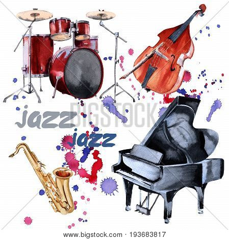 Jazz instruments. Saxophone, piano, drums and double bass. Isolated on white background. Watercolor illustration