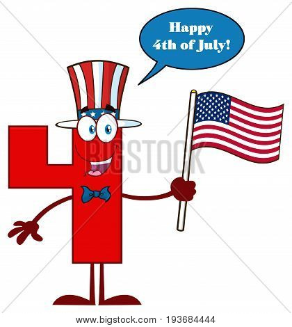 Red Number Four Cartoon Mascot Character Wearing A USA Hat And Waving American Flag. Illustration Isolated On White Background With Speech Bubble And Happy 4 Of July