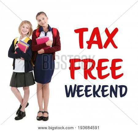 Girls with books and text TAX FREE WEEKEND on white background