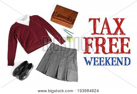 Text TAX FREE WEEKEND and school supplies with uniform on white background