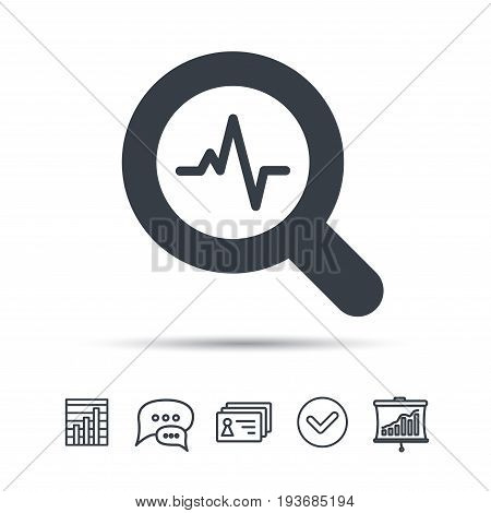 Heartbeat in magnifying glass icon. Cardiology symbol. Medical pressure sign. Chat speech bubble, chart and presentation signs. Contacts and tick web icons. Vector