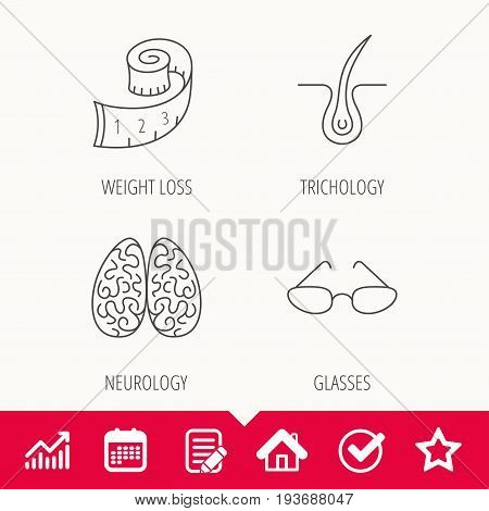 Glasses, neurology and trichology icons. Weight loss linear sign. Edit document, Calendar and Graph chart signs. Star, Check and House web icons. Vector