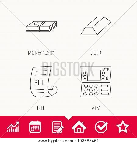 ATM, cash money and bill icons. Gold bar linear sign. Edit document, Calendar and Graph chart signs. Star, Check and House web icons. Vector