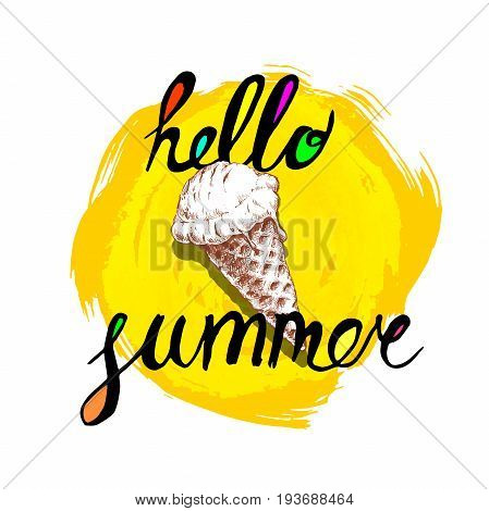 Hello summer hand written phrase with colorful fills and ice cream cone. Inscription ink hello summer on yellow rough circle. Hand drawn colorful sketch ice cream cone.
