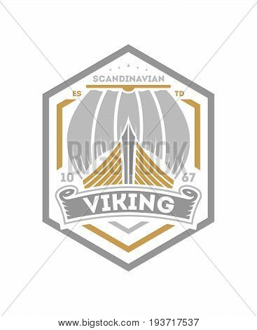 Viking vintage isolated label with sailboat. Scandinavian viking badge, medieval barbarian emblem, nordic culture vector illustration.