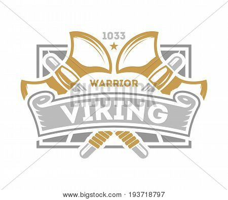 Viking warrior vintage isolated label with poleaxe. Scandinavian viking badge, medieval barbarian emblem, nordic culture vector illustration.