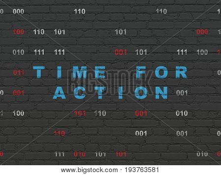 Time concept: Painted blue text Time for Action on Black Brick wall background with Binary Code