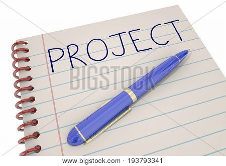Project Task Job Notebook Pen Work Plan 3d Illustration
