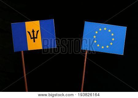 Barbados Flag With European Union (eu) Flag Isolated On Black Background
