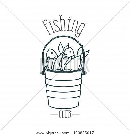 monochrome sketch silhouette bucket full fish and logo fishing club vector illustration