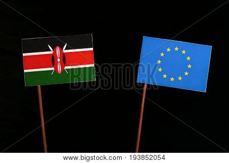 Kenyan Flag With European Union (eu) Flag Isolated On Black Background