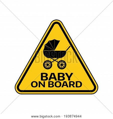 Baby On Board Sign With Child Carriage Silhouette In Yellow Triangle On A White Background. Car Stic