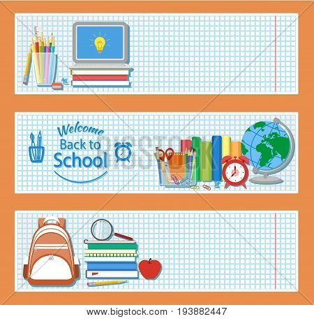 Set of three horizontal banners with school supplies as books, laptop, backpack, pencils, alarm clock, globe, stationery seta, magnifying glass. Welcome back to school logo. Education concept. Vector.