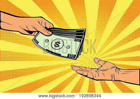 Male hand gives money to another hand. Money as a gift. Financial income. The fee for the labour. Wages. Charity and donations. Bribe. Pop art retro vector illustration.
