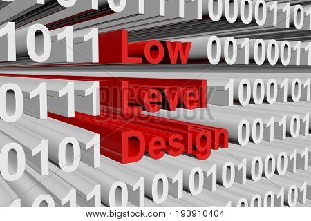 Low level design in the form of binary code, 3D illustration