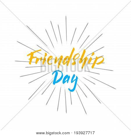 Friendship Day lettering design. Hand drawn typography for Friendship Day
