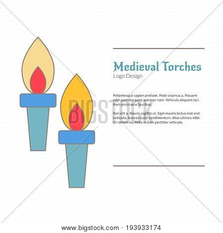 Two Medieval flame torches. Double torch logo flat and thin line style isolated on white background. Colorful medieval theme symbol. Simple medieval pictogram logotype template. Vector illustration.