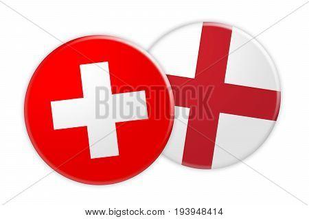 News Concept: Switzerland Flag Button On England Flag Button 3d illustration on white background
