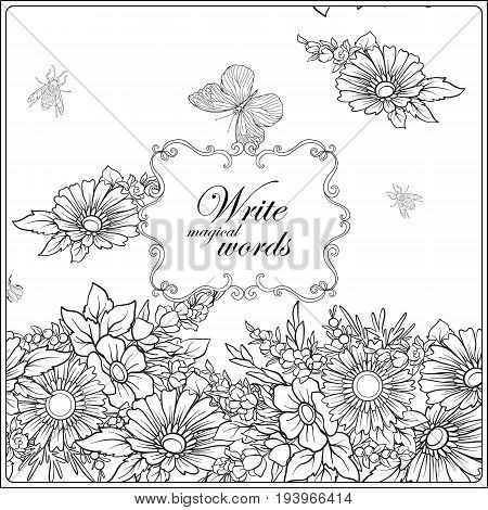 Floral pattern with butterflies and bees in realistic botanical style with place for text. Stock vector illustration. Outline hand drawing coloring page for adult coloring book.