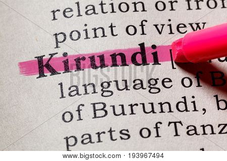 Fake Dictionary Dictionary definition of the word Kirundi. including key descriptive words.