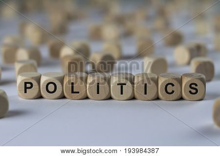 Politics - Cube With Letters, Sign With Wooden Cubes