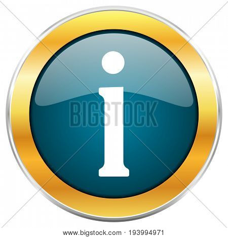 Information blue glossy round icon with golden chrome metallic border isolated on white background for web and mobile apps designers.