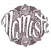 Namaste vector lettering illustration. Hand drawn phrase. Isolated on white background. Handwritten Modern brush calligraphy for invitation and greeting card, t-shirt, prints and posters. poster