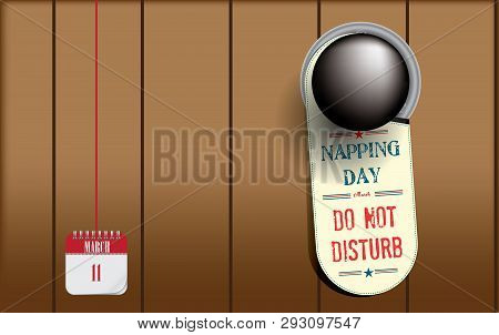 Postcard For Holiday - Napping Day. Postcard - Door With A Round Handle And A Do Not Disturb Warning