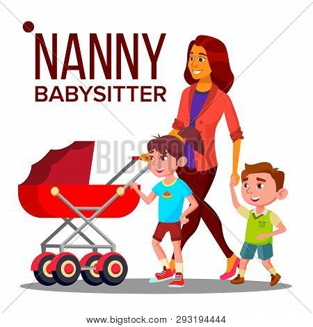 Nanny Woman Vector. Babysitter Nanny With Children. Care Family Design. Illustration