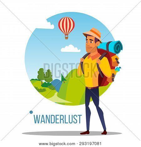 Wanderlust Vector. Adventure Wanderlust Concept. Travel Design. Wild Nature. Illustration