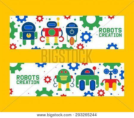 Robotics Creation Icons Set Of Banners Vector Illustration. Celebration. Futuristic Artificial Intel