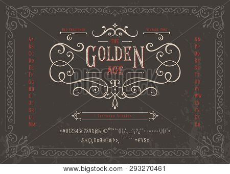 The Golden Age - Textured Version Font. Old Fashioned Vintage Design. Authentic Type Alphabet Letter