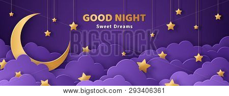 Good Night And Sweet Dreams Banner. Fluffy Clouds On Dark Sky Background With Gold Moon And Hanging