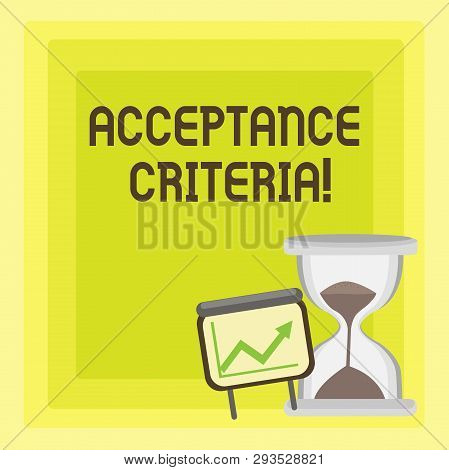 Handwriting text writing Acceptance Criteria. Concept meaning conditions that product satisfy to accepted by user Successful Growth Chart with Arrow Going Up and Hourglass with Sand Sliding. poster
