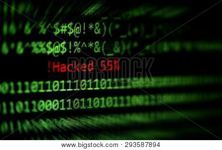 Hacked Computer Technology Binary Code Number Data Alert ! Hacked 55% On Display Screen / Criminals