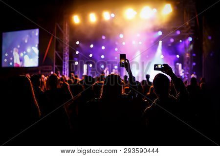 Hand With A Smartphone Records Live Music Festival, Taking Photo Of Concert Stage, Live Concert, Mus