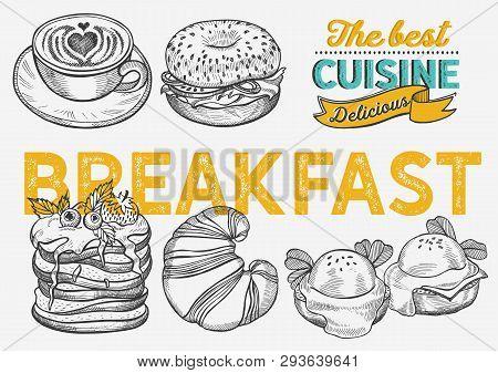 Breakfast And Brunch Food Illustration - Bagel, Coffee, Pancake, Egg For Restaurant. Vector Hand Dra