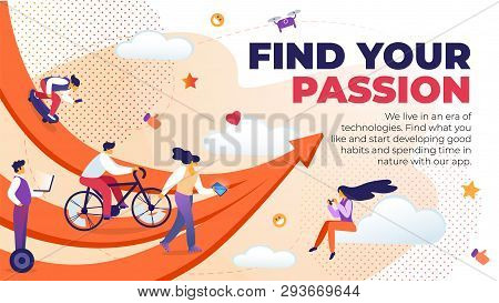 Horizontal Flat Banner Written Find Your Passion. Vector Illustration We Live In Era Technologies. F