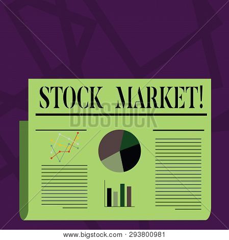 Writing Note Showing Stock Market. Business Photo Showcasing Collection Markets Exchanges Where Acti