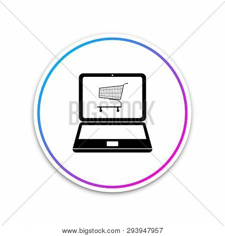 Online Shopping Concept. Shopping Cart On Screen Laptop Icon Isolated On White Background. Concept E
