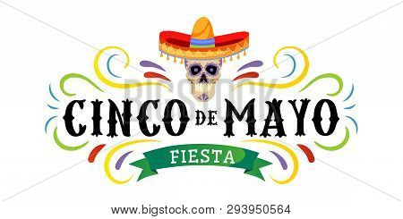 Cinco De Mayo Vector Greeting Card With Scull, Traditional Mexican Hat And Flourish Elements. 5 May