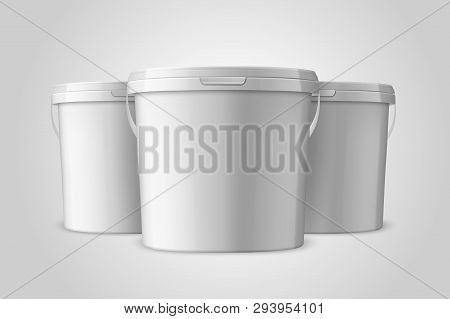 Vector Realistic 3d White Plastic Bucket Set for Food Products, Paint, Foodstuff, Adhesives, Primers, Putty Closeup Isolated on White Background. Design Template of Packagin for Mockup. Front View poster