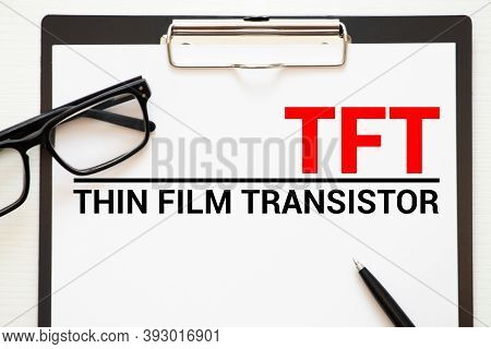 Thin Film Transistor - Tft, Business And Media Concept