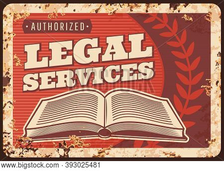 Legal Services Or Notary Metal Plate Rusty, Lawyer Or Law Firm, Vector Poster Retro. Legal Juridical