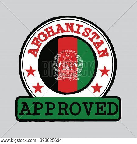 Vector Stamp Of Approved Logo With Afghanistan Flag In The Round Shape On The Center. Grunge Rubber