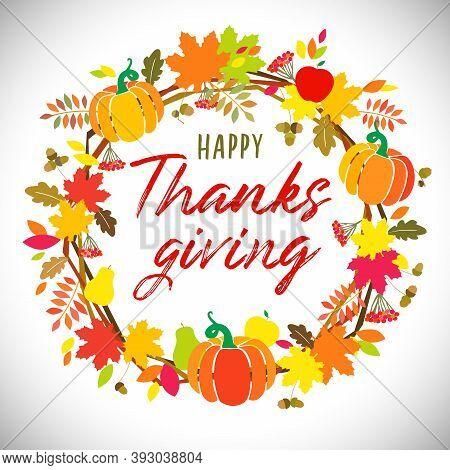 Happy Thanksgiving Day Holiday Wreath. Hello Autumn! Creative Congrats With Pumpkins. Bright Door De