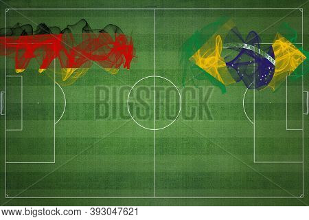 Germany Vs Brazil Soccer Match, National Colors, National Flags, Soccer Field, Football Game, Compet