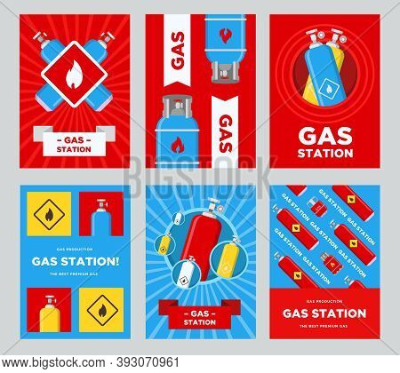 Gas Station Flyers Set. Cylinders And Balloons With Flammable Sign Vector Illustrations With Adverti
