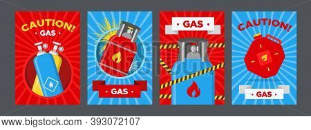Gas Station Caution Posters Set. Canisters And Balloons With Flammable Sign Vector Illustrations On